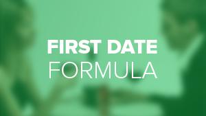 First Date Formula