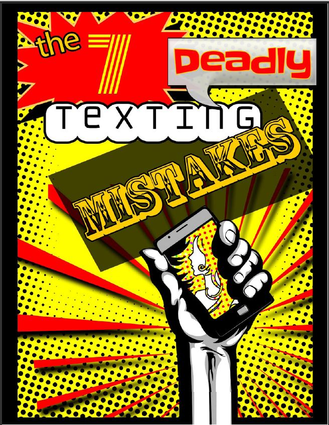 7 deadly texting mistakes